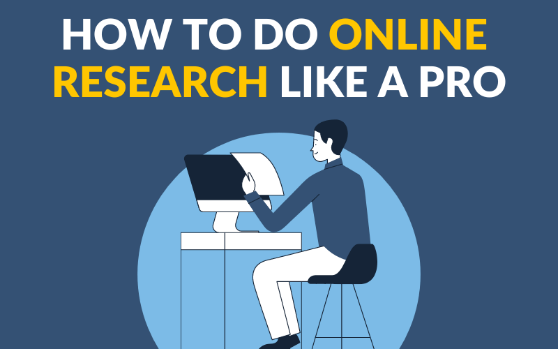 How to Do Online Research Like a Pro